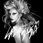 'Born this Way': racy and unoriginal, but definitely GaGa
